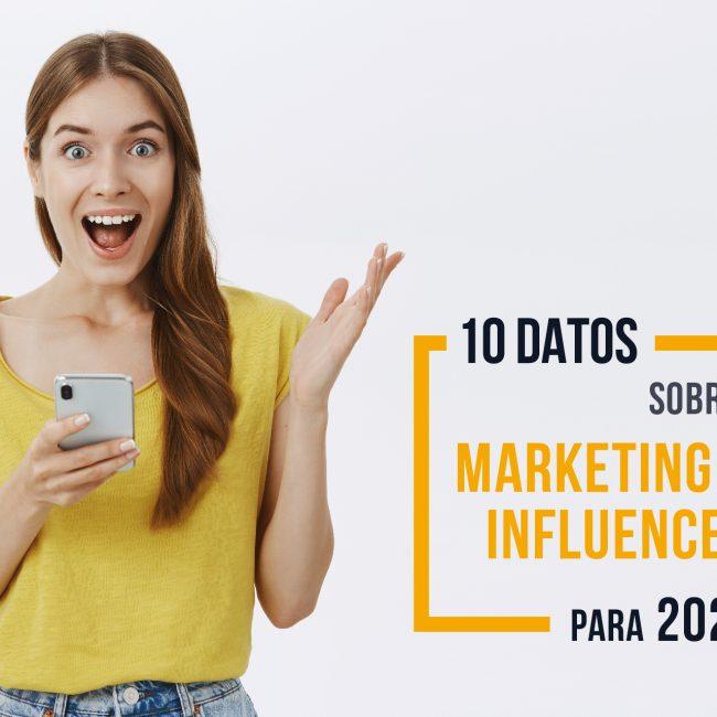 estadísticas marketing influencers 2021